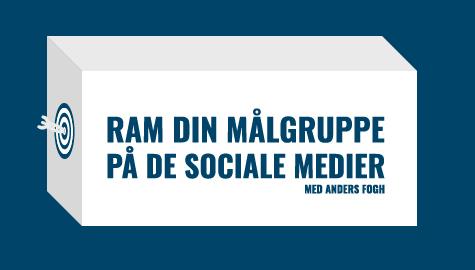 Ram din mål gruppe på de sociale medier Anders Fogh Startup Central
