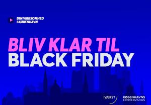 Bliv klar til Black Friday